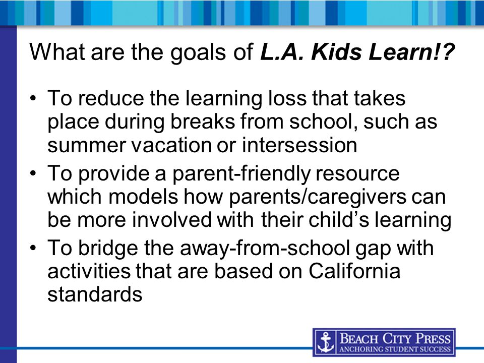 What are the goals of L.A. Kids Learn!