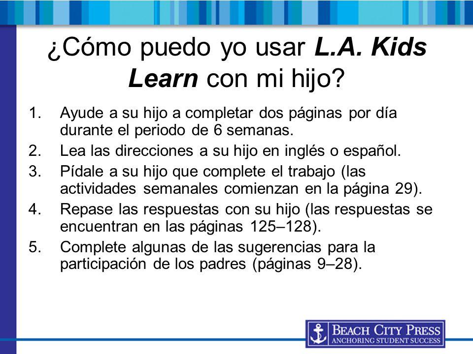 ¿Cómo puedo yo usar L.A. Kids Learn con mi hijo