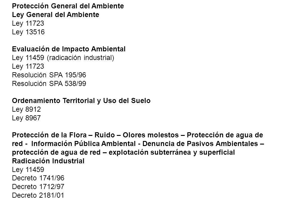 Protección General del Ambiente Ley General del Ambiente Ley 11723