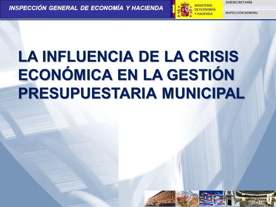 LA INFLUENCIA DE LA CRISIS ECONÓMICA EN LA GESTIÓN PRESUPUESTARIA MUNICIPAL
