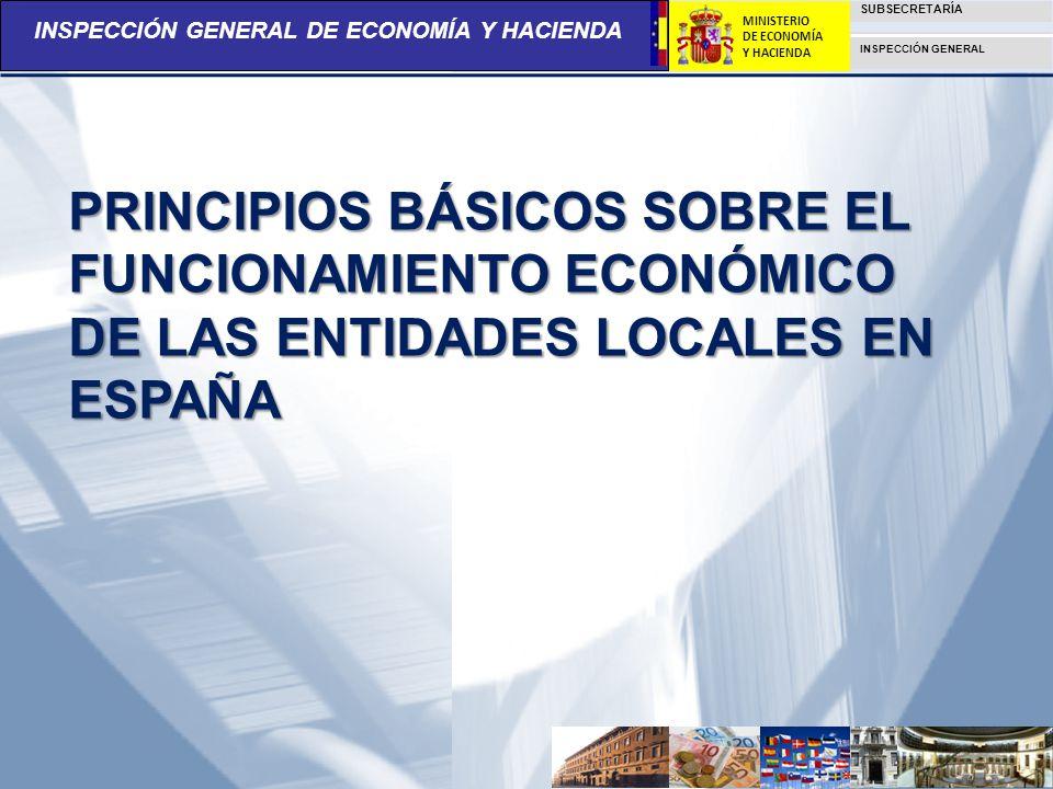 PRINCIPIOS BÁSICOS SOBRE EL FUNCIONAMIENTO ECONÓMICO DE LAS ENTIDADES LOCALES EN ESPAÑA
