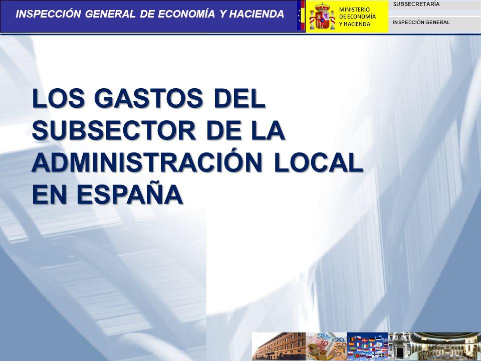 LOS GASTOS DEL SUBSECTOR DE LA ADMINISTRACIÓN LOCAL EN ESPAÑA