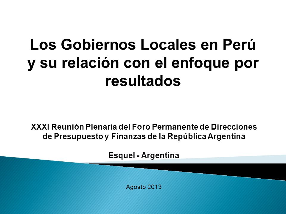 Los Gobiernos Locales en Perú y su relación con el enfoque por resultados