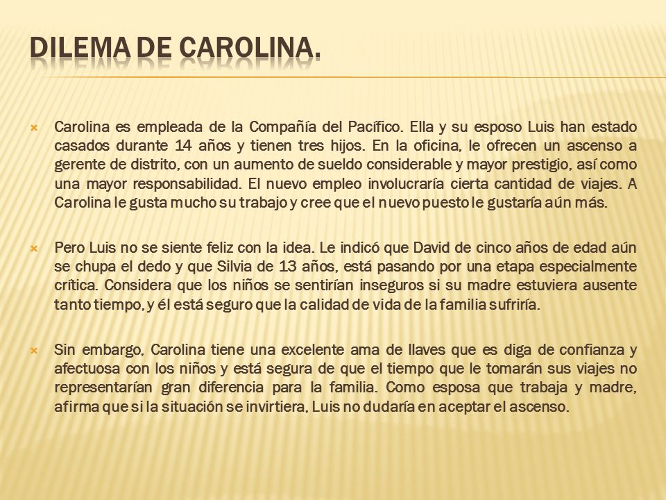 DILEMA DE CAROLINA.