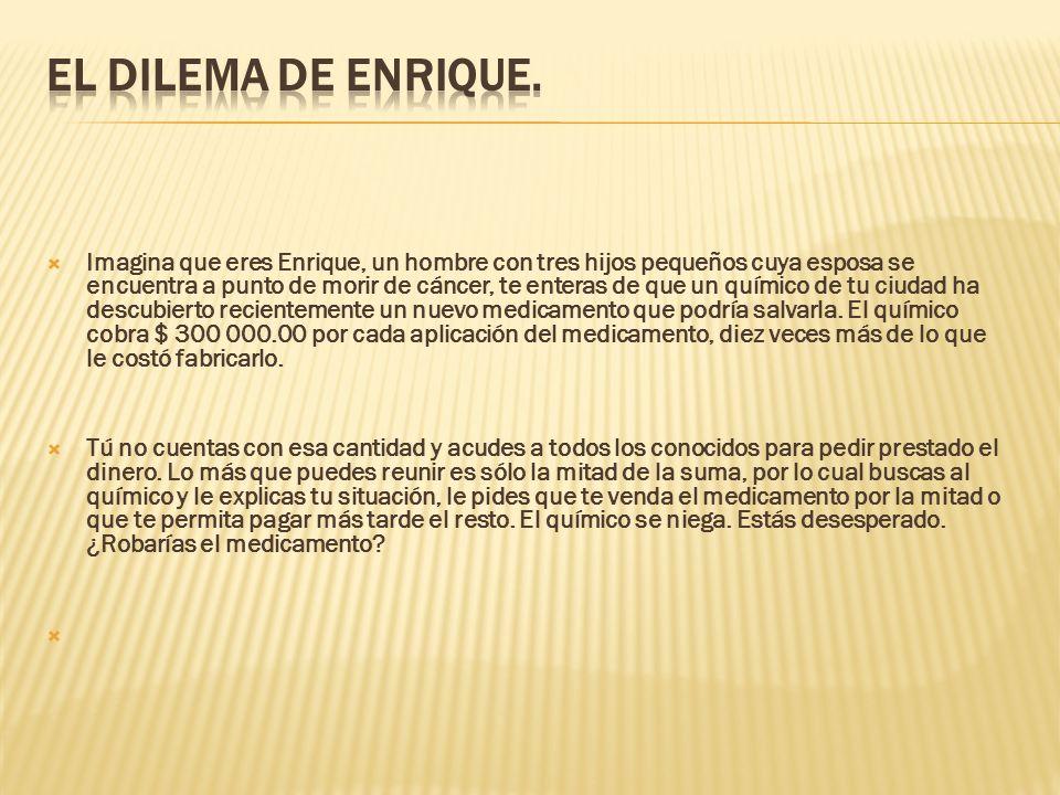 EL DILEMA DE ENRIQUE.