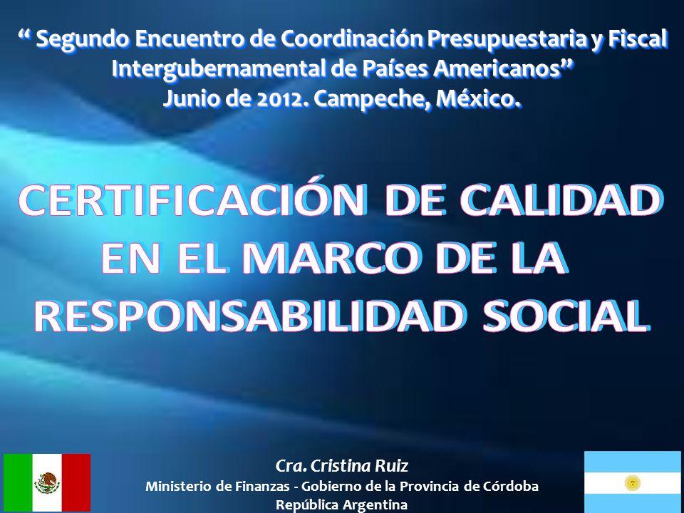 CERTIFICACIÓN DE CALIDAD EN EL MARCO DE LA RESPONSABILIDAD SOCIAL