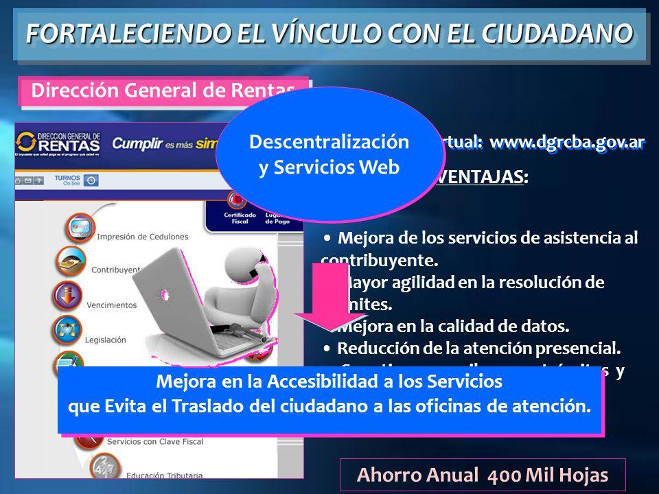 FORTALECIENDO EL VÍNCULO CON EL CIUDADANO Dirección General de Rentas