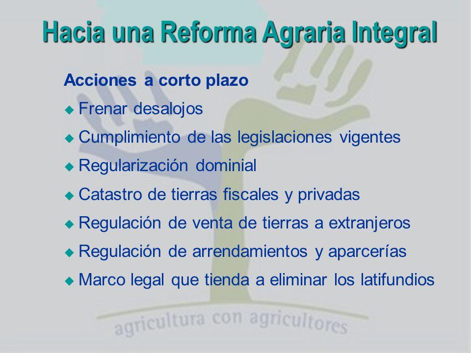 Hacia una Reforma Agraria Integral
