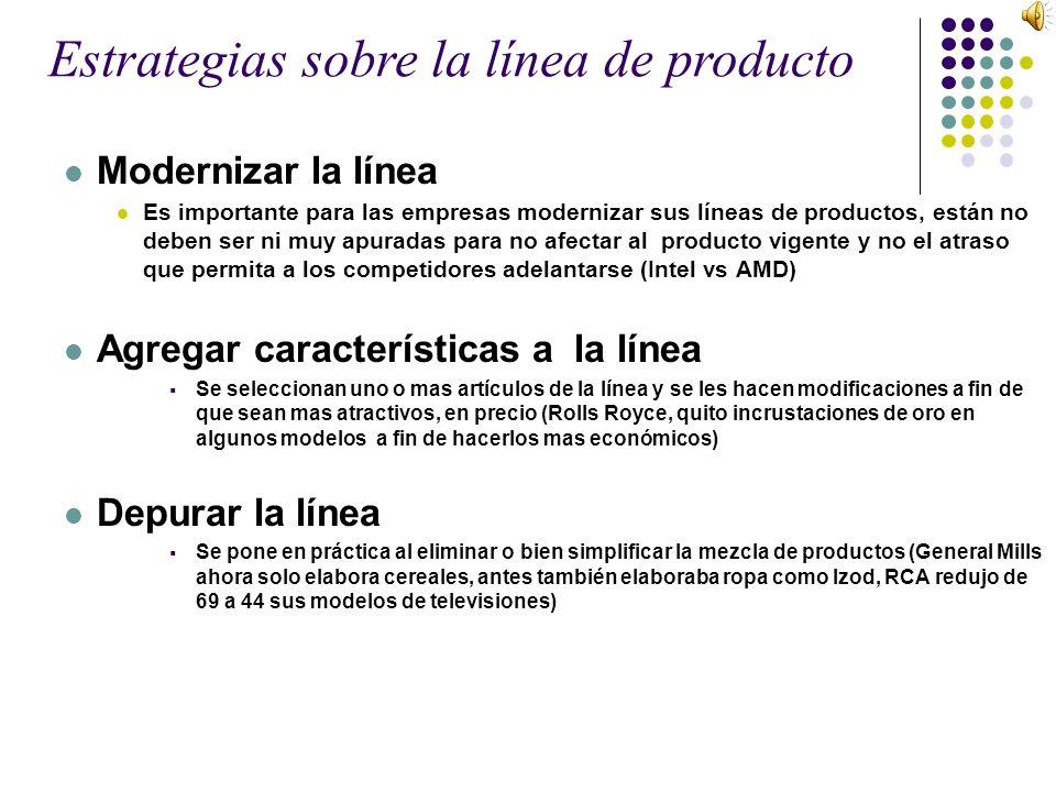 Estrategias sobre la línea de producto