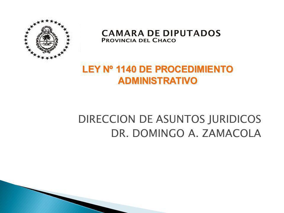 DIRECCION DE ASUNTOS JURIDICOS DR. DOMINGO A. ZAMACOLA