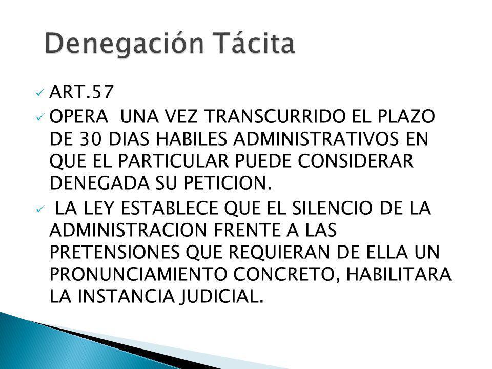 Denegación Tácita ART.57.