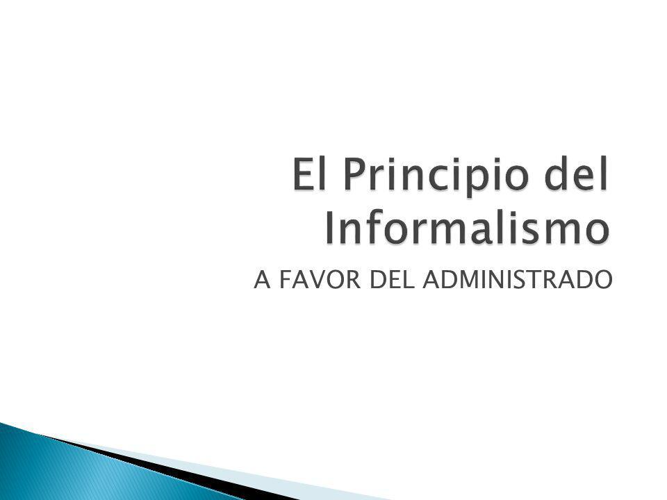 El Principio del Informalismo