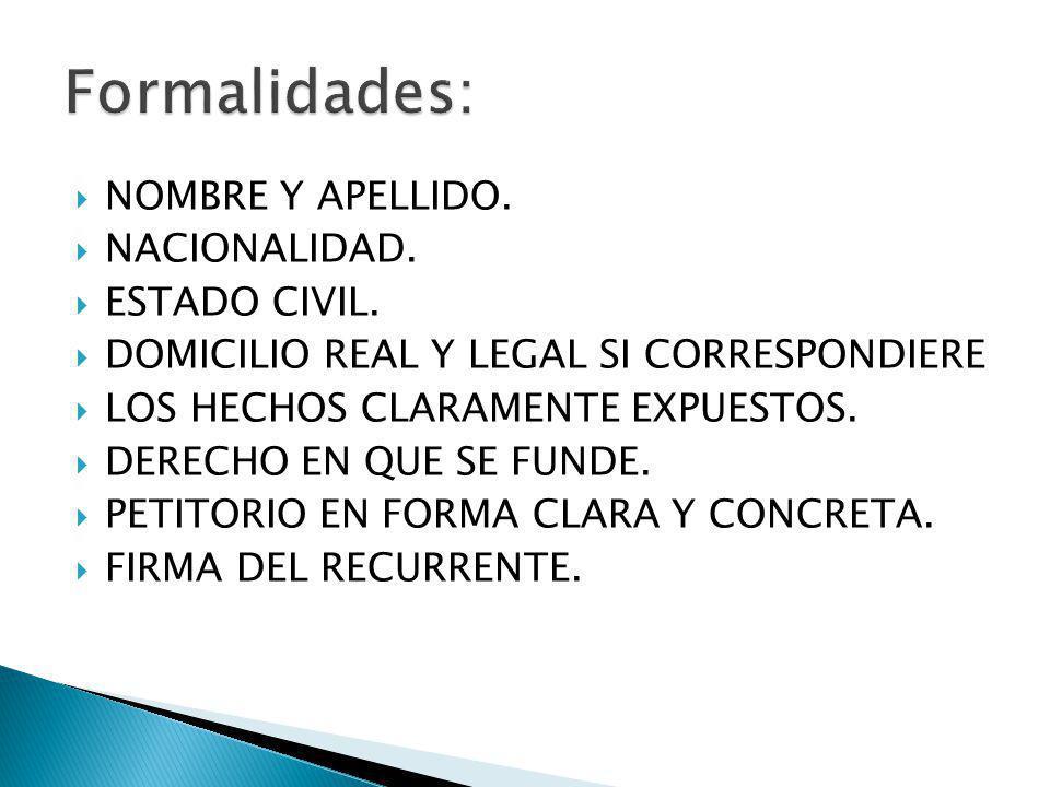 Formalidades: NOMBRE Y APELLIDO. NACIONALIDAD. ESTADO CIVIL.