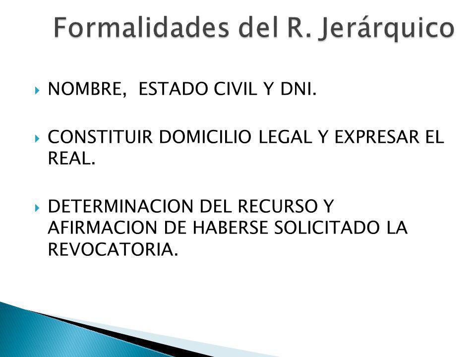 Formalidades del R. Jerárquico