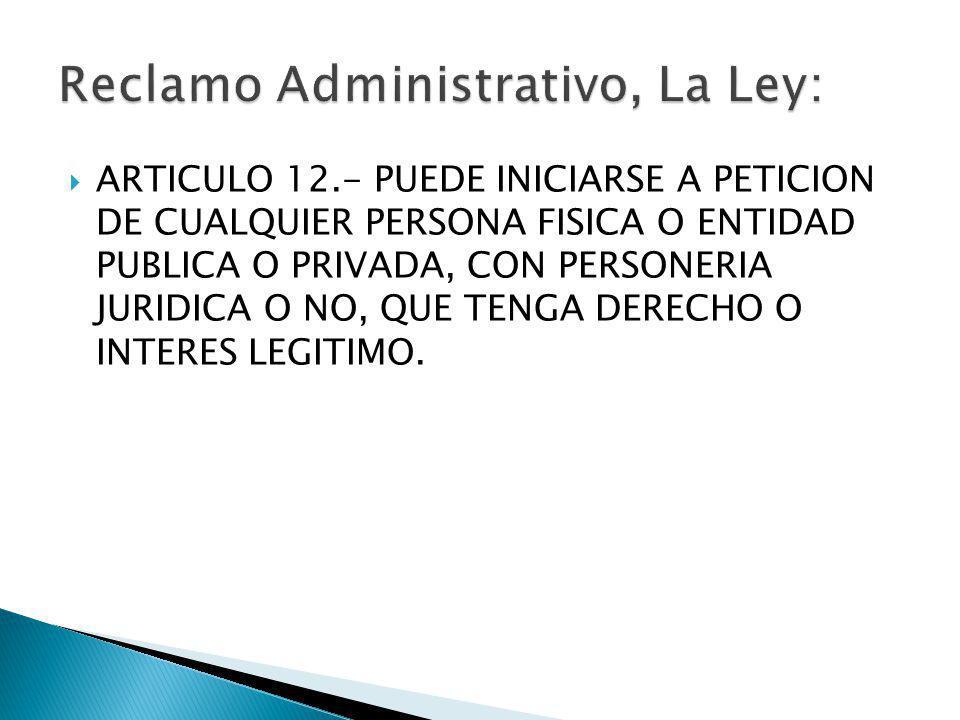 Reclamo Administrativo, La Ley: