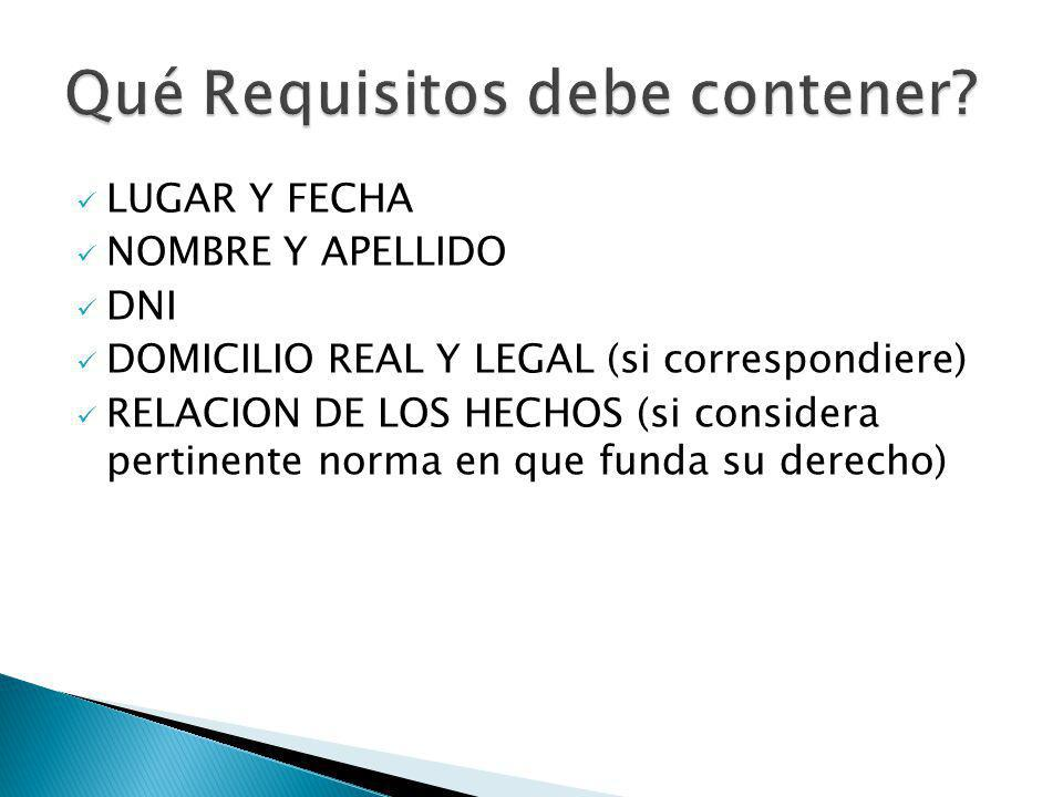 Qué Requisitos debe contener