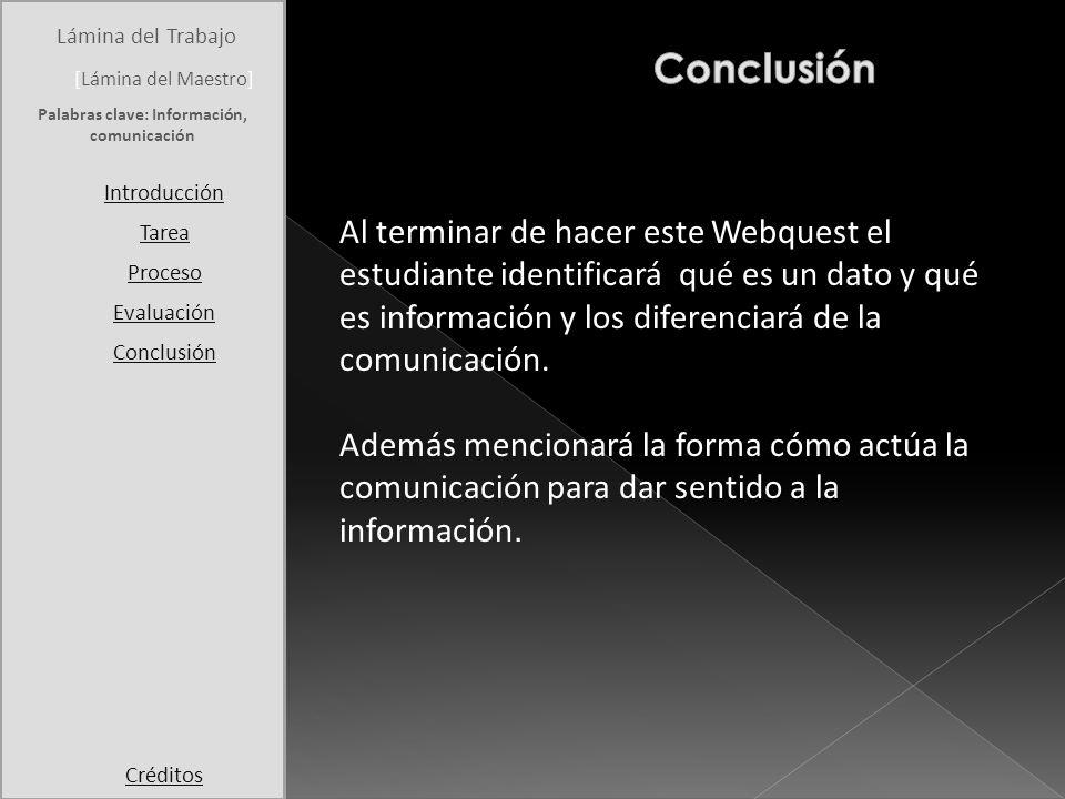Palabras clave: Información, comunicación