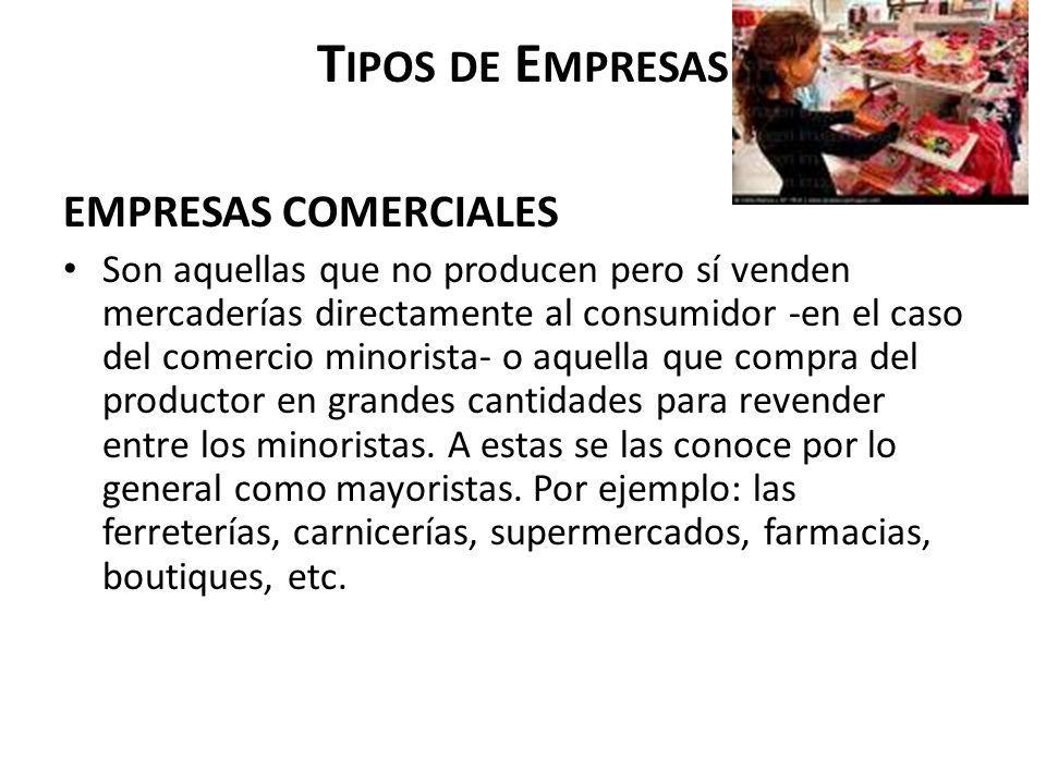 Tipos de Empresas EMPRESAS COMERCIALES