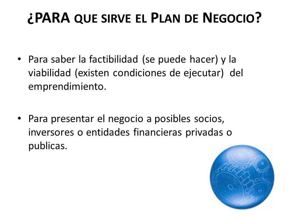 ¿PARA que sirve el Plan de Negocio