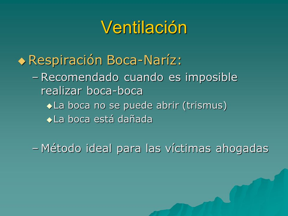 Ventilación Respiración Boca-Naríz: