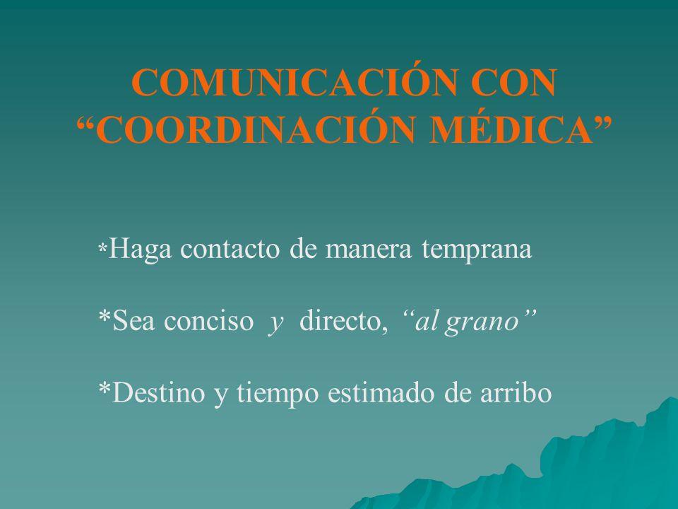 COMUNICACIÓN CON COORDINACIÓN MÉDICA