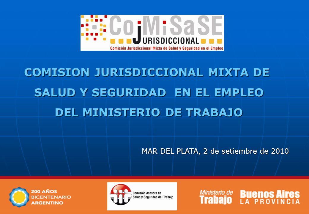 COMISION JURISDICCIONAL MIXTA DE SALUD Y SEGURIDAD EN EL EMPLEO