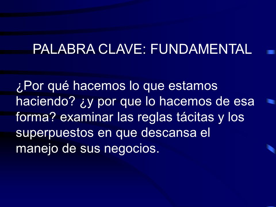 PALABRA CLAVE: FUNDAMENTAL