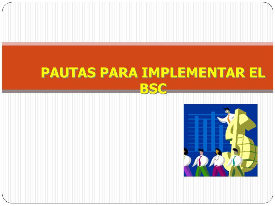 PAUTAS PARA IMPLEMENTAR EL BSC