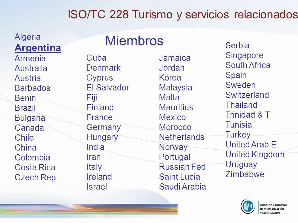 Miembros ISO/TC 228 Turismo y servicios relacionados Argentina Algeria