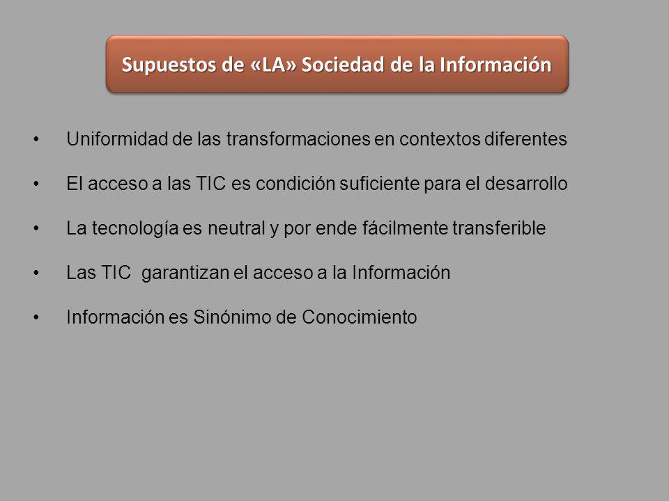 Supuestos de «LA» Sociedad de la Información