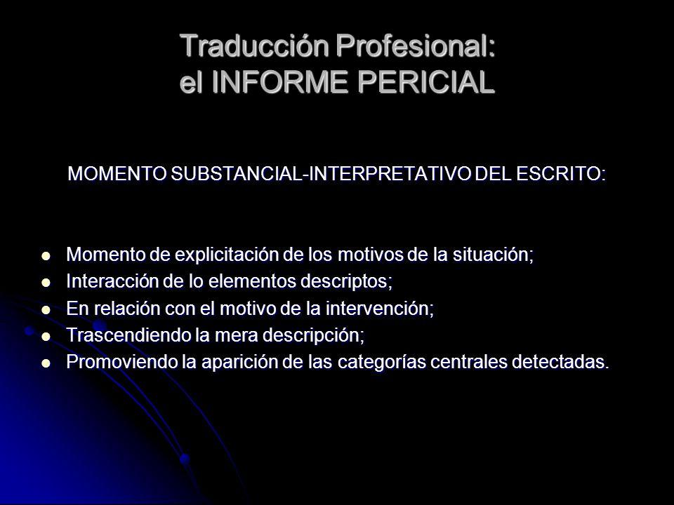 Traducción Profesional: el INFORME PERICIAL