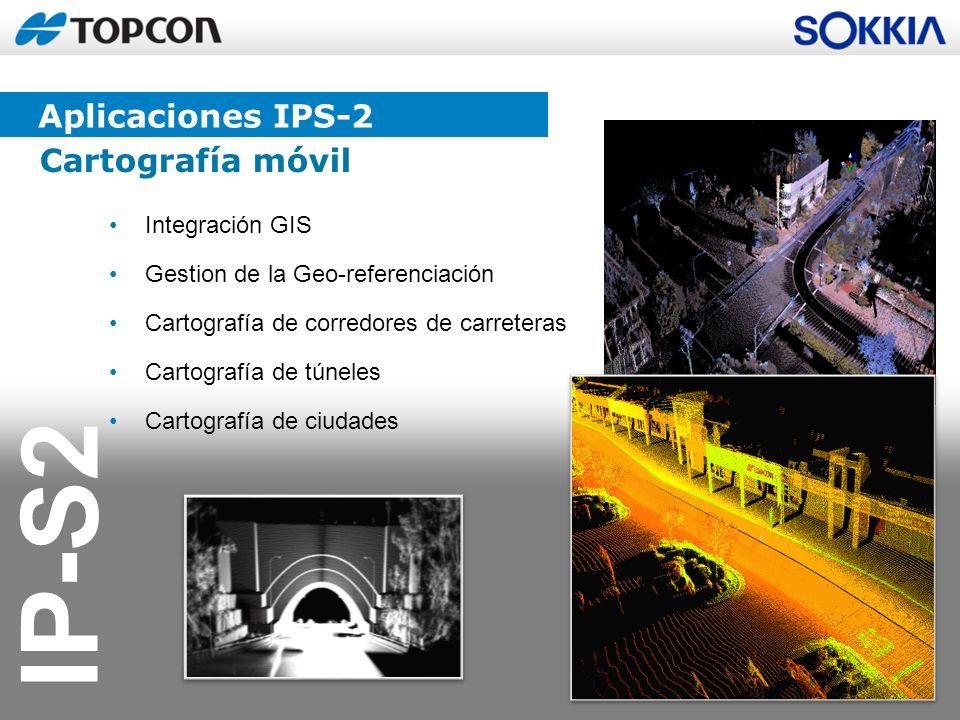 Aplicaciones IPS-2 Cartografía móvil Integración GIS