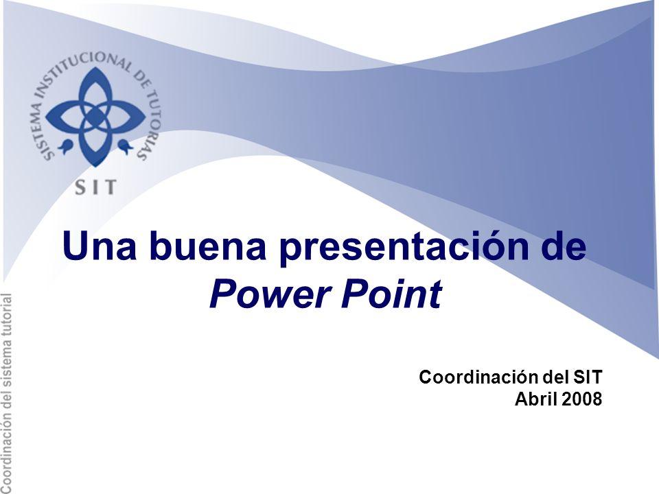 Una buena presentación de Power Point