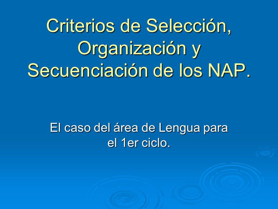 Criterios de Selección, Organización y Secuenciación de los NAP.