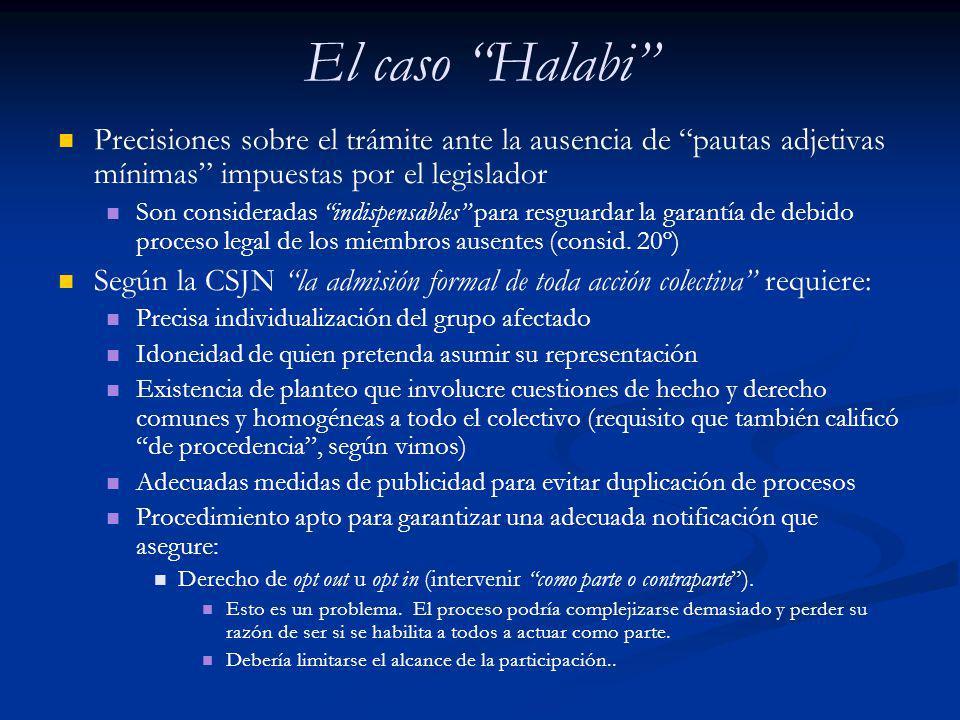 El caso Halabi Precisiones sobre el trámite ante la ausencia de pautas adjetivas mínimas impuestas por el legislador.