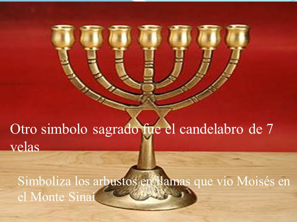 Otro simbolo sagrado fue el candelabro de 7 velas