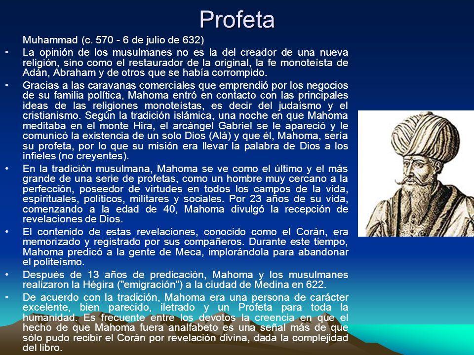 Profeta Muhammad (c. 570 - 6 de julio de 632)