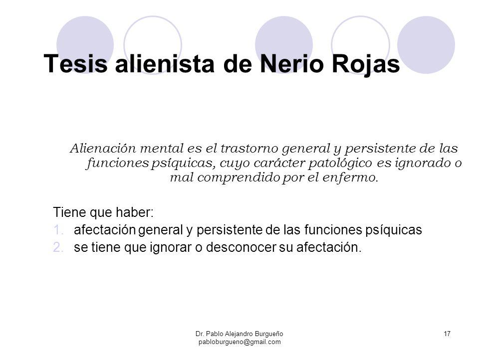 Tesis alienista de Nerio Rojas