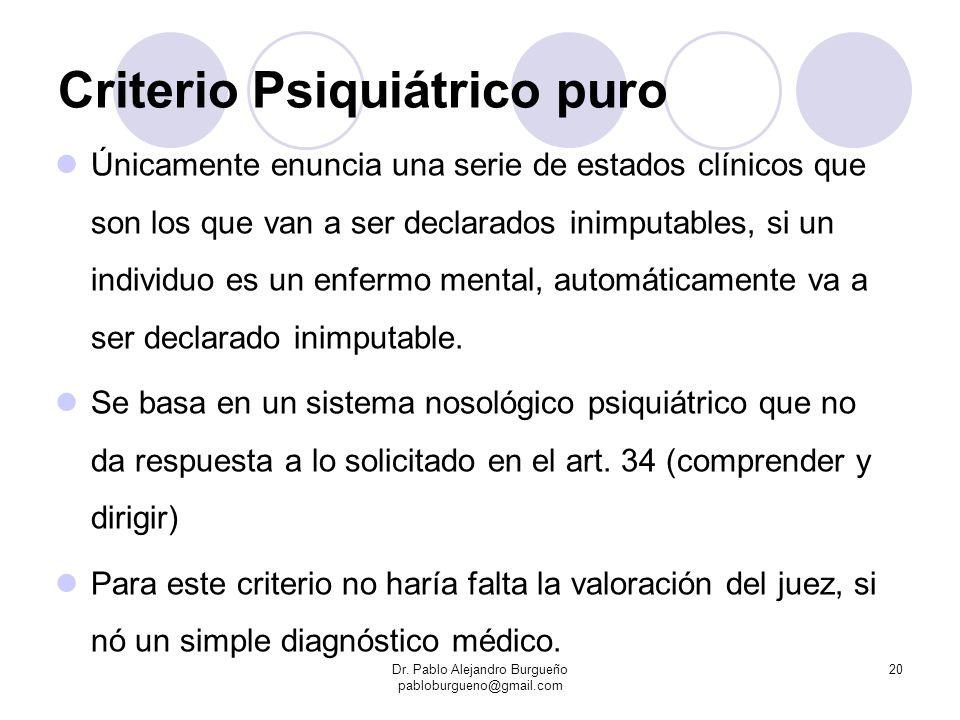 Criterio Psiquiátrico puro