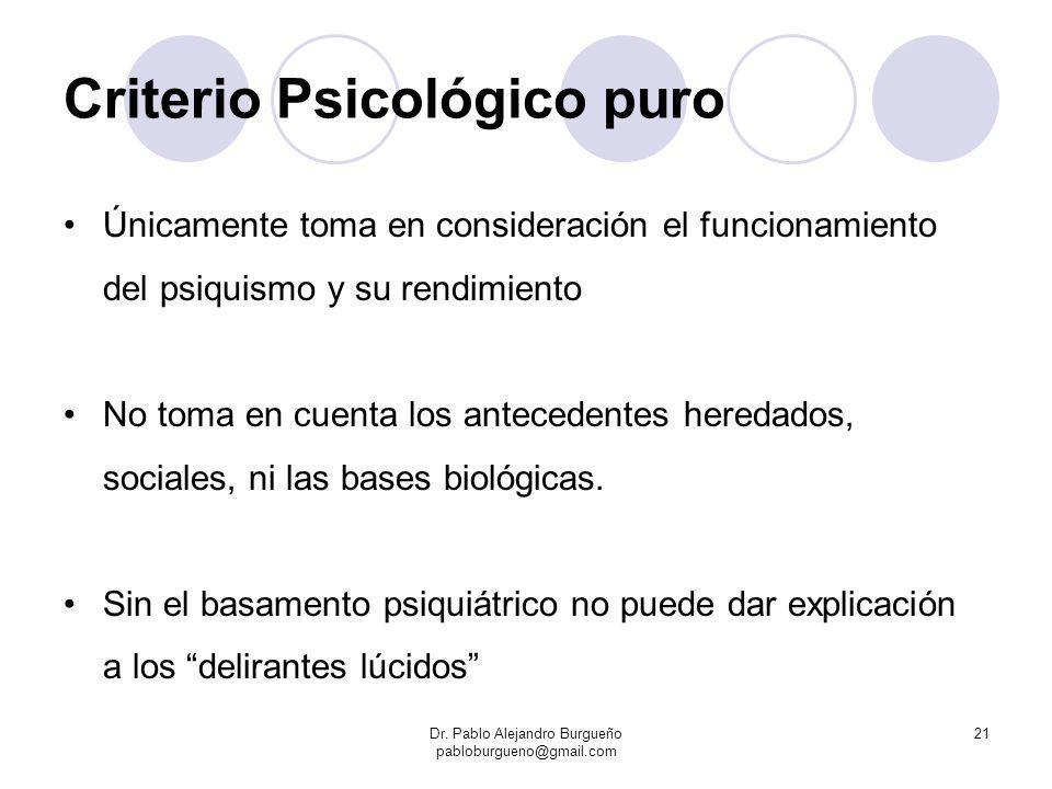 Criterio Psicológico puro