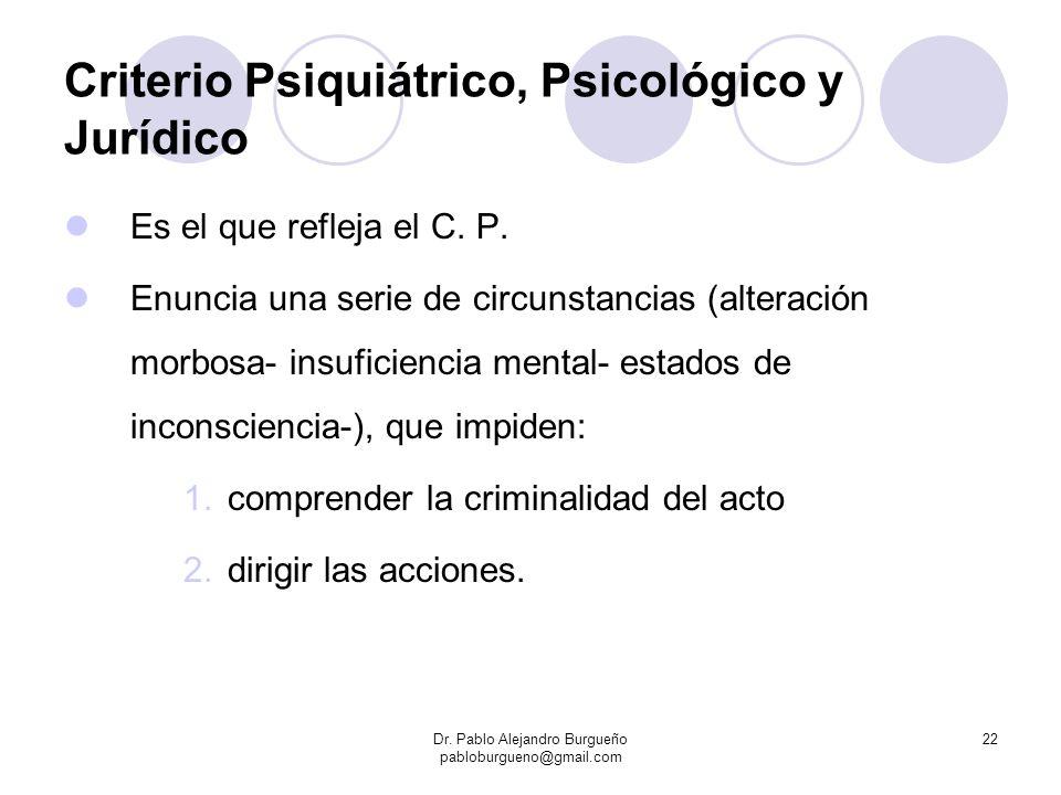 Criterio Psiquiátrico, Psicológico y Jurídico