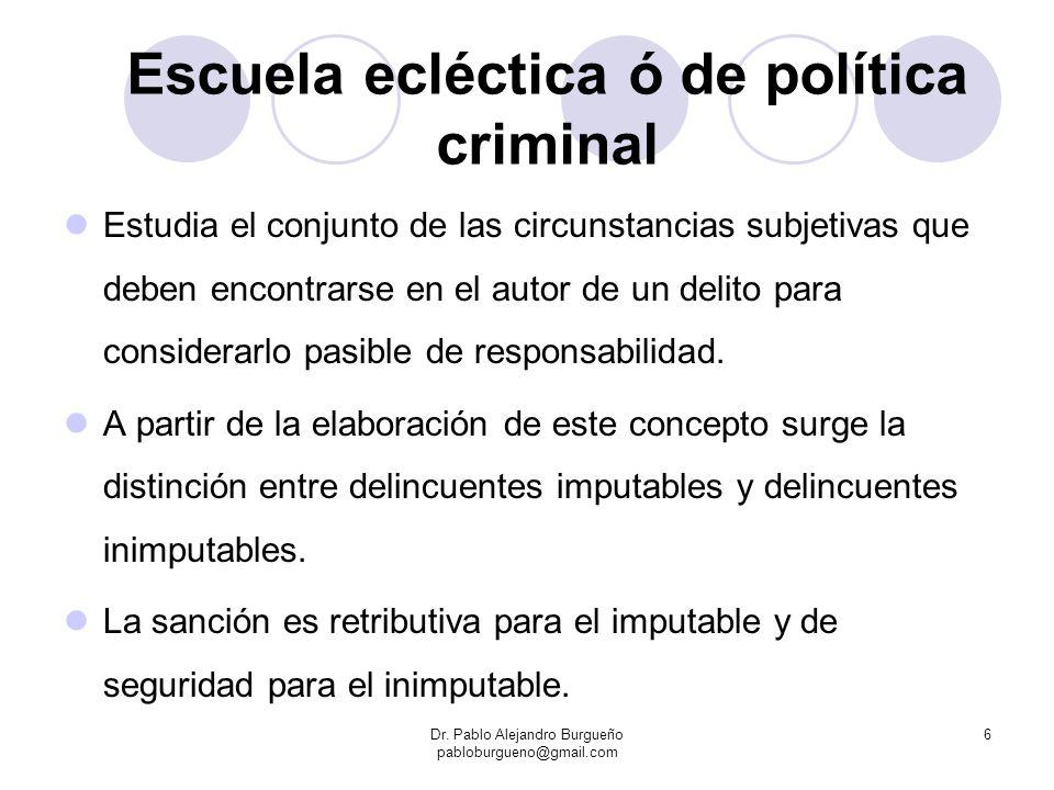 Escuela ecléctica ó de política criminal