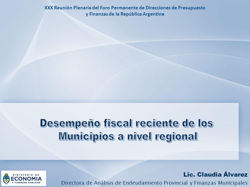 Desempeño fiscal reciente de los Municipios a nivel regional