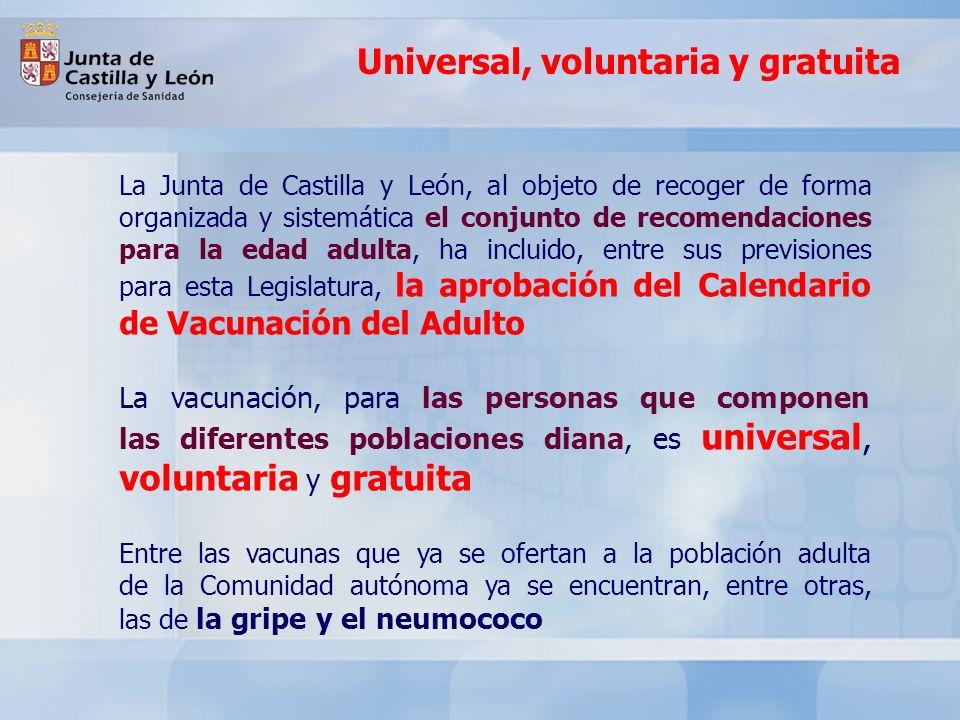 Universal, voluntaria y gratuita