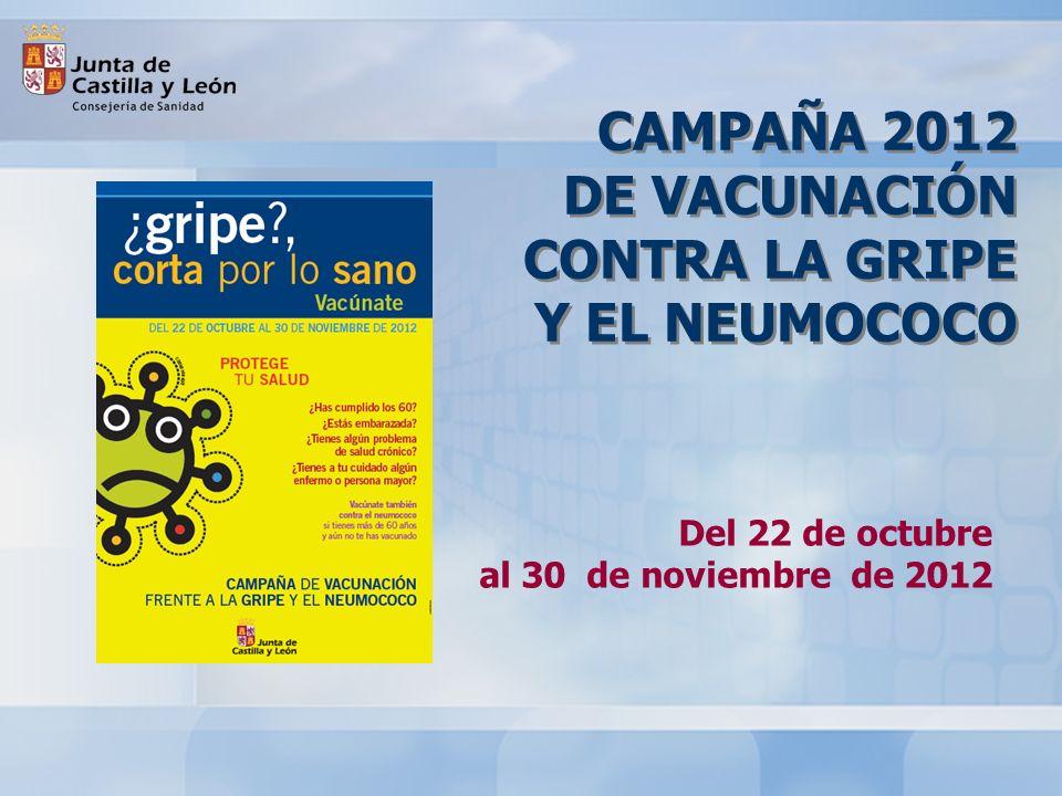 CAMPAÑA 2012 DE VACUNACIÓN CONTRA LA GRIPE Y EL NEUMOCOCO