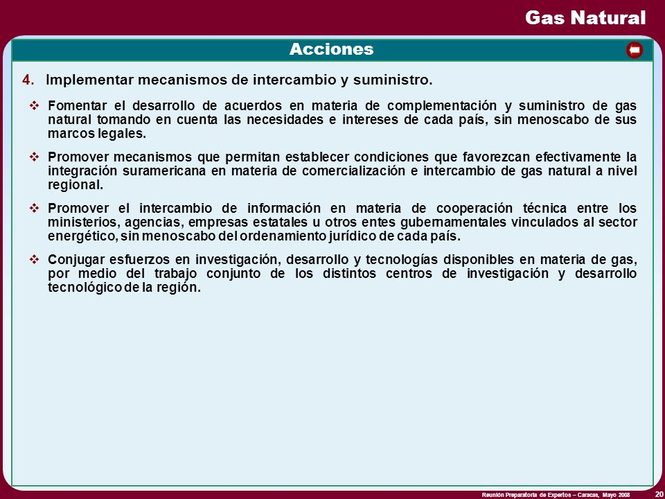 Gas Natural Acciones. Implementar mecanismos de intercambio y suministro.
