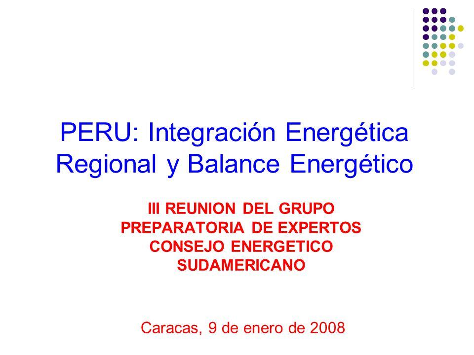 PERU: Integración Energética Regional y Balance Energético
