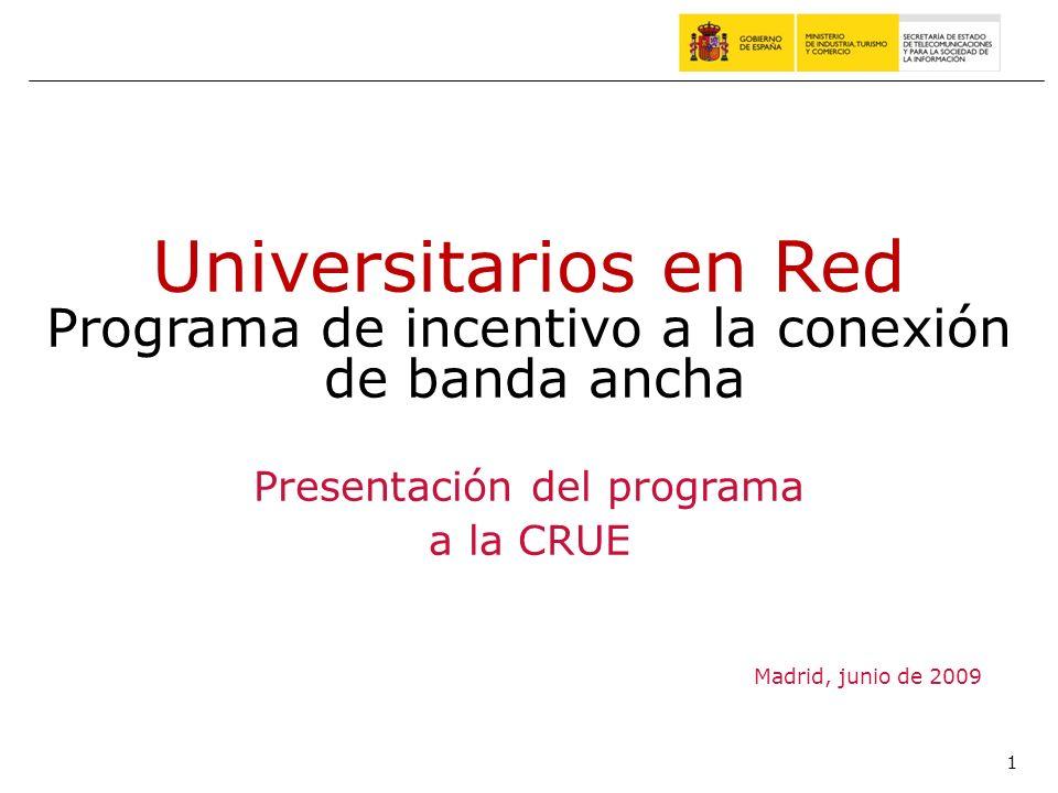 Universitarios en RedPrograma de incentivo a la conexión de banda ancha. Presentación del programa.