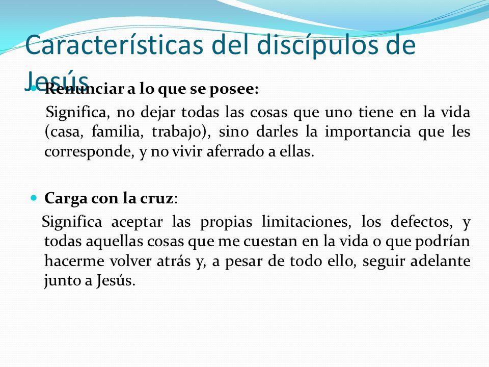Características del discípulos de Jesús