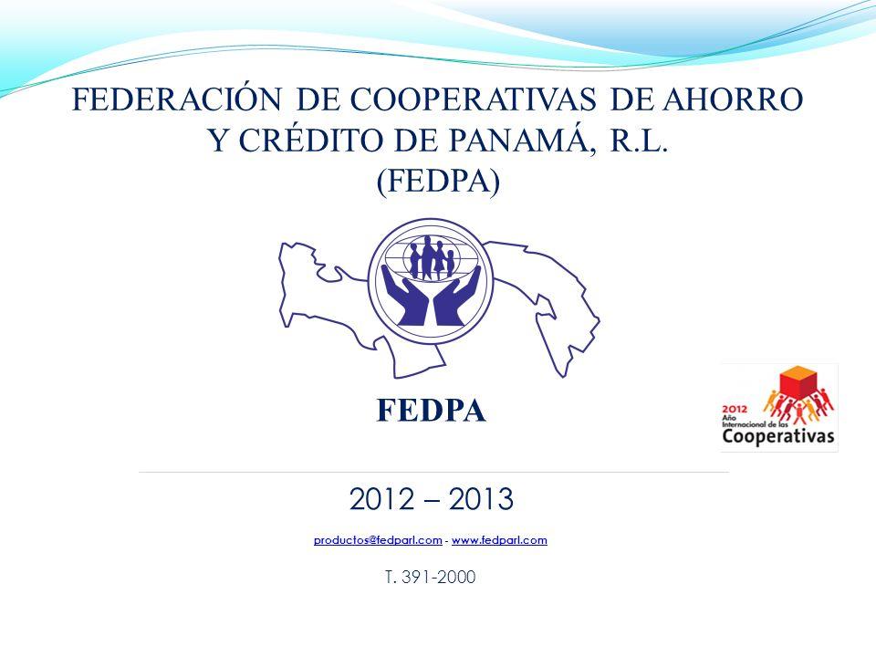 FEDERACIÓN DE COOPERATIVAS DE AHORRO Y CRÉDITO DE PANAMÁ, R.L. (FEDPA)